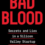 Bad Blood - John Carreyrou