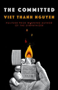 The Committed, Viet Thanh Nguyen, Book excerpt, Bookoccino