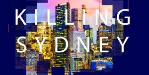 Killing Sydney Elizabeth Farrelly in conversation Richard Leplastrier live event architecture Sydney development Crown Opal Tower