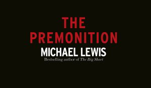 Book of the Month, Premonition, Michael Lewis