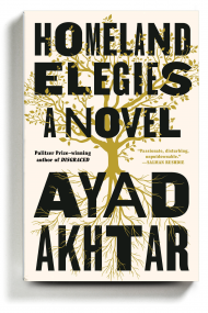 Ayad Akhtar Novel Homeland Elegies Pulitzer winner