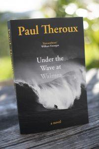 Paul Theroux Novel 'Under the wave at Waimea'